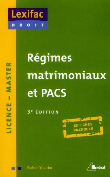 REGIMES MATRIMONIAUX ET PACS 3E ED.