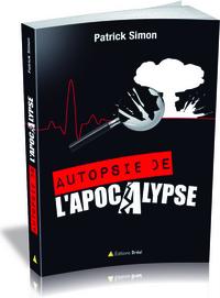 AUTOPSIE DE L APOCALYPSE