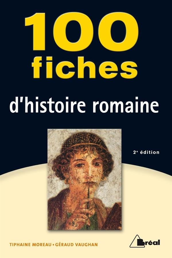 100 FICHES HISTOIRE ROMAINE 2 EDT