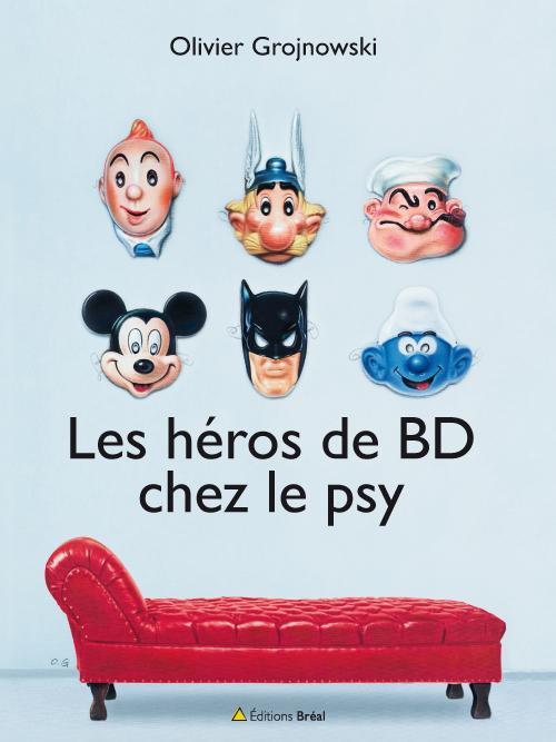 HEROS DE BD CHEZ LE PSY (LES)
