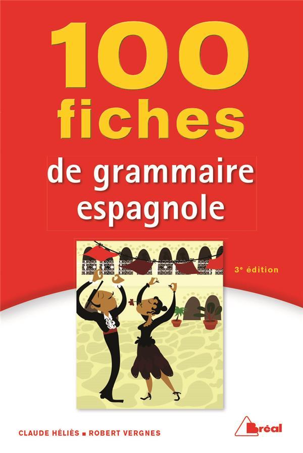 100 FICHES DE GRAMMAIRE ESPAGNOLE 3ED