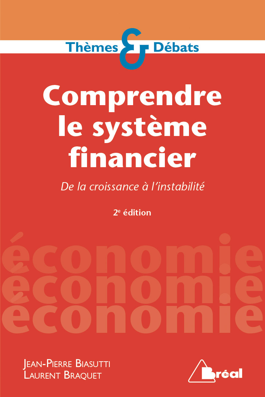 COMPRENDRE LE SYSTEME FINANCIER 3E EDITION