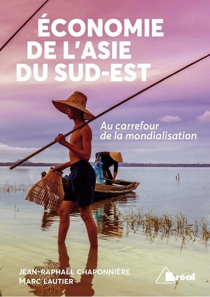 ECONOMIE DE L'ASIE DU SUD-EST (L')