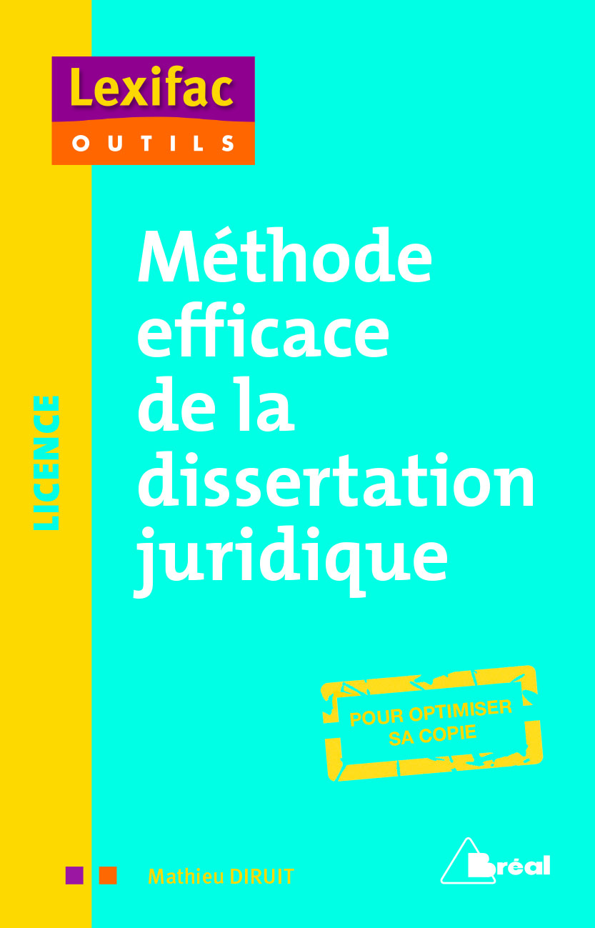 METHODE EFFICACE DE LA DISSERTATION JURIDIQUE