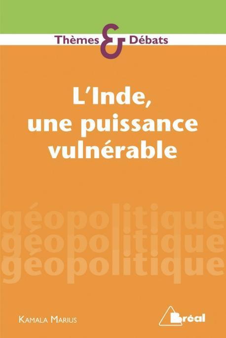 INDE UNE PUISSANCE VULNERABLE (L')