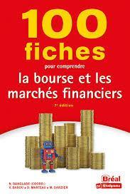 100 FICHES POUR COMPRENDRE LA BOURSE ET LES MARCHES FINANCIERS