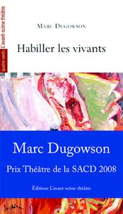 HABILLER LES VIVANTS