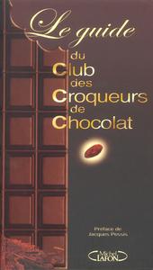 GUIDE CLUB CROQUEURS CHOCOLAT