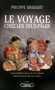 LE VOYAGE CHEZ LES YEUX-PALES