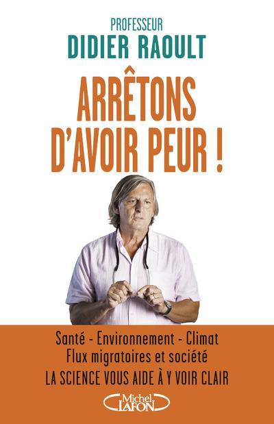 ARRETONS D'AVOIR PEUR !