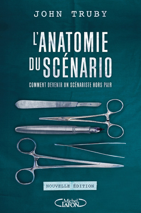 L'ANATOMIE DU SCENARIO - NOUVELLE EDITION