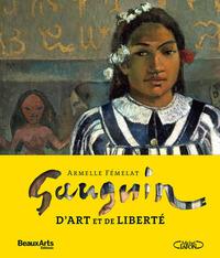 GAUGUIN, D'ART ET DE LIBERTE