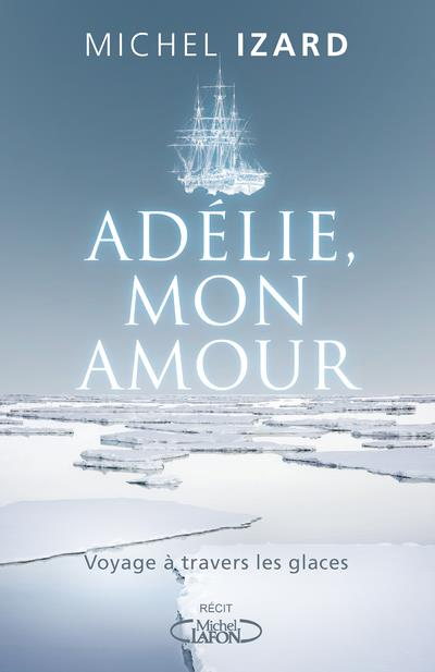 ADELIE, MON AMOUR