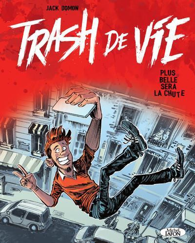 TRASH DE VIE