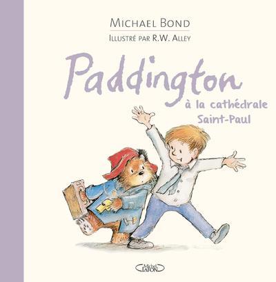 PADDINGTON A LA CATHEDRALE SAINT-PAUL
