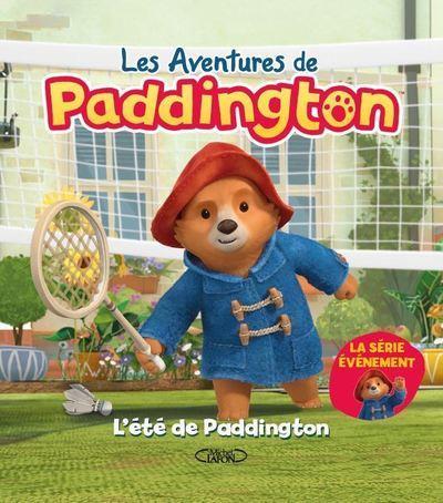 LES AVENTURES DE PADDINGTON - L'ETE DE PADDINGTON