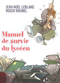 MANUEL DE SURVIE DU LYCEEN