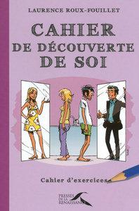 CAHIER DE DECOUVERTE DE SOI