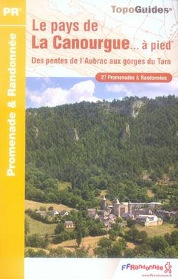 PAYS DE LA CANOURGUE A PIED 2007 - 48 - PR - P487