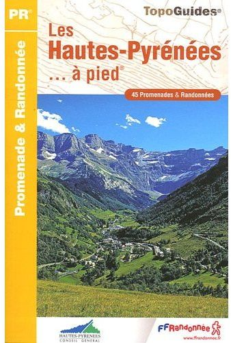 HAUTES PYRENEES A PIED 2009 - 65 - PR - D065