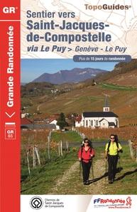 SENTIER VERS SAINT-JACQUES-DE-COMPOSTELLE : GENEVE - LE PUY