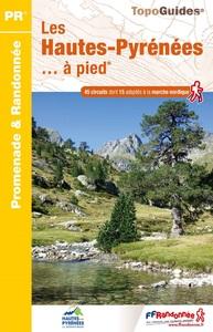 LES HAUTES-PYRENEES... A PIED - REF D065