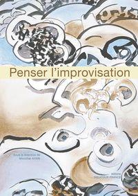 PENSER L'IMPROVISATION