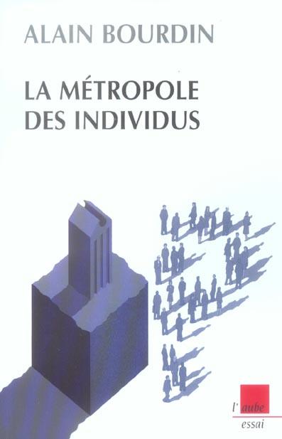 METROPOLE DES INDIVIDUS (LA)