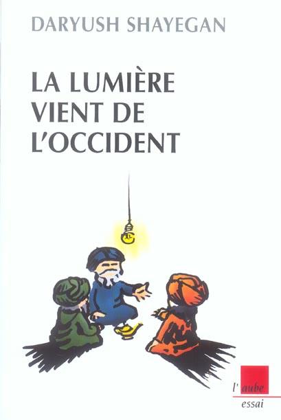 LUMIERE VIENT DE L'OCCIDENT (LA) (NE)