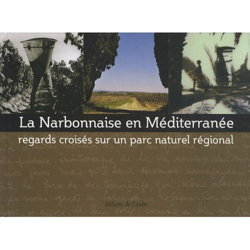 NARBONNAISE EN MEDITERRANEE (LA)