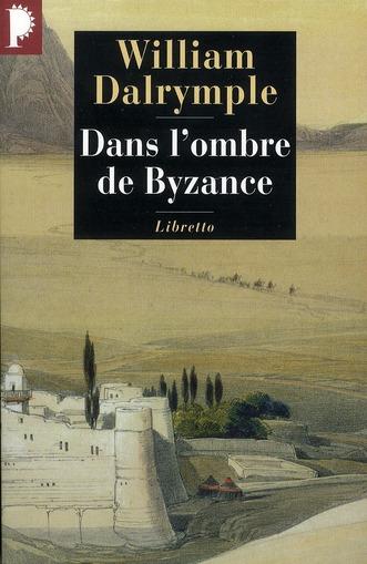 DANS L OMBRE DE BYZANCE