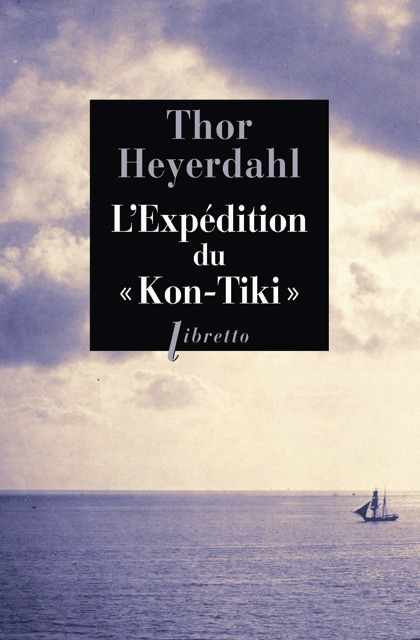 L EXPEDITION DU KON TIKI