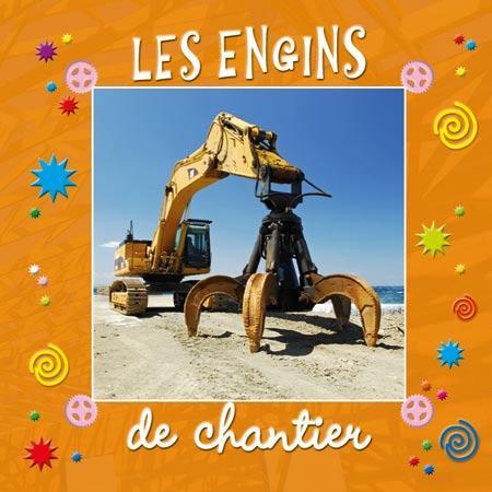 CUBIMAGES SERIE 5/LES ENGINS DE CHANTIER