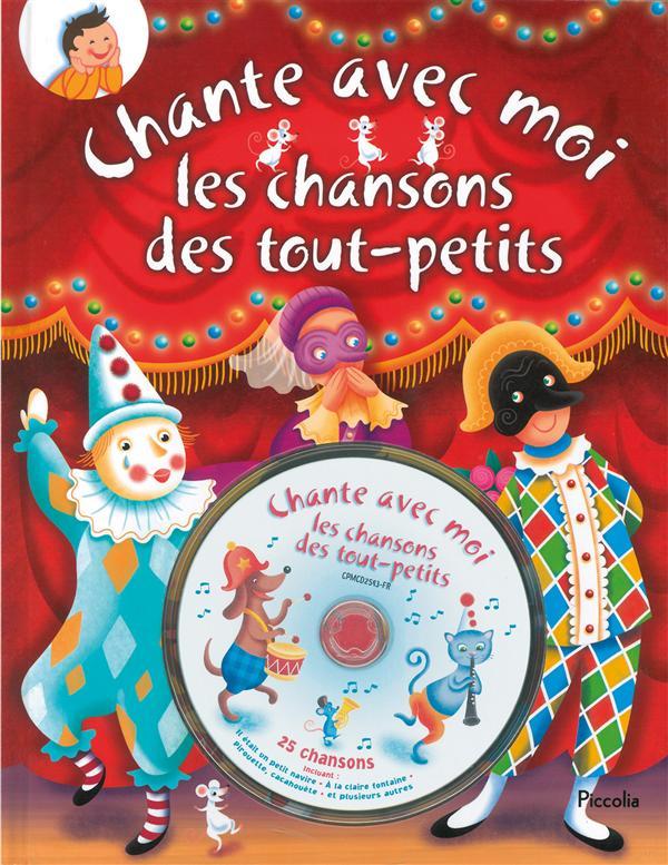 CHANTE AVEC MOI/LES CHANSONS DES TOUT-PETITS