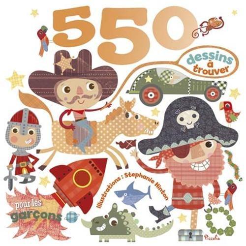 550 DESSINS A TROUVER/POUR LES GARCONS