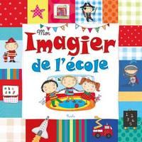 MON IMAGIER DE L'ECOLE
