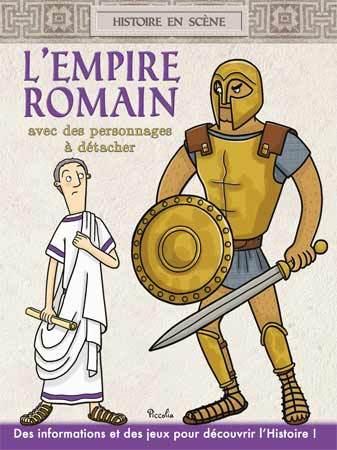 HISTOIRE EN SCENE/L'EMPIRE ROMAIN