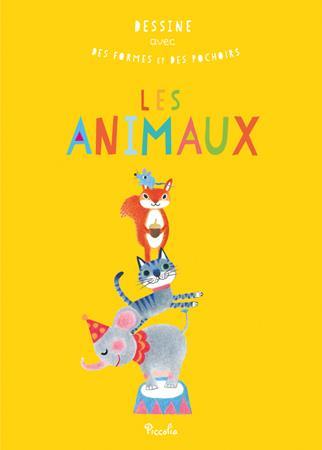 DESSINE AVEC DES FORMES ET DES POCHOIRS/LES ANIMAUX