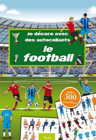 JE DECORE AVEC DES AUTOCOLLANTS/LE FOOTBALL