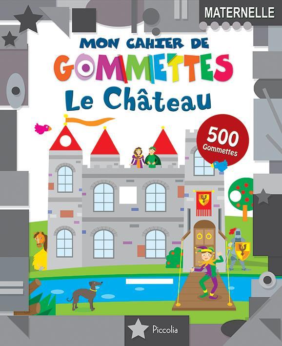 MON CAHIER DE GOMMETTES/LES CHATEAUX
