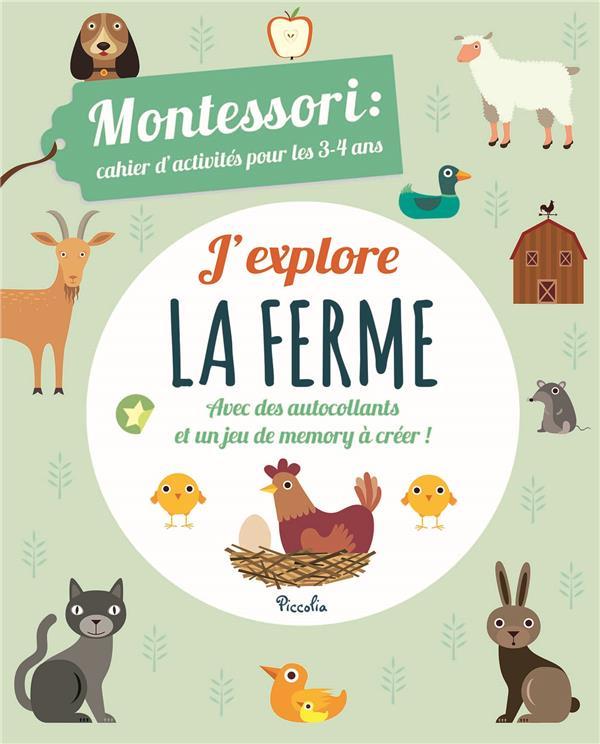 CAHIER D'ACTIVITES MONTESSORI/J'EXPLORE LA FERME