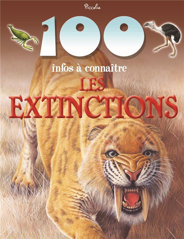 100 INFOS/LES EXTINCTIONS - REPRINT/NEW PRIX