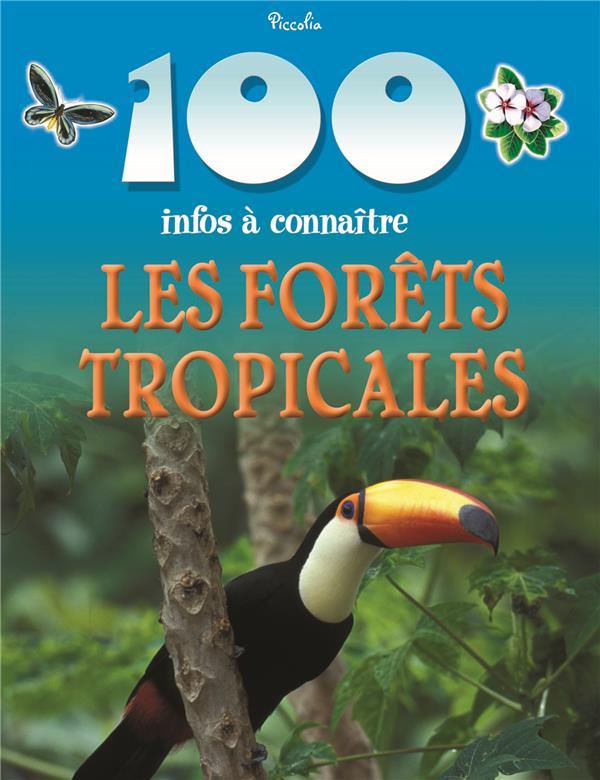 100 INFOS/LES FORETS TROPICALES - REPRINT/NEW PRIX