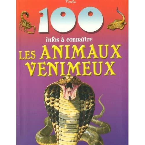 100 INFOS/LES ANIMAUX VENIMEUX - REPRINT/NEW PRIX