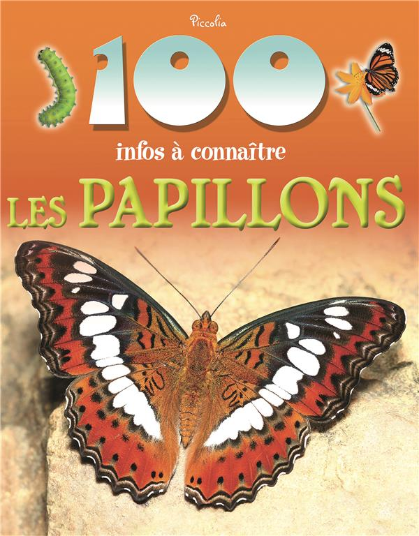 100 INFOS/LES PAPILLONS