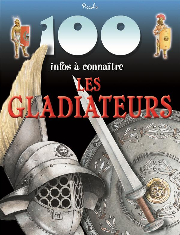 100 INFOS/LES GLADIATEURS - REPRINT/NEW PRIX