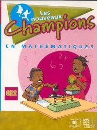 NOUVEAUX CHAMPIONS EN MATHS ELEVE CE2