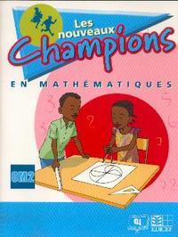 NOUVEAUX CHAMPIONS MATHS ELEVE CM2