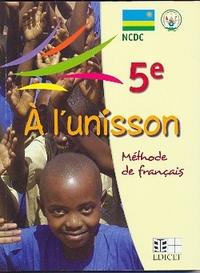 A L'UNISSON FRANCAIS 5E ANNEE RWANDA ELEVE