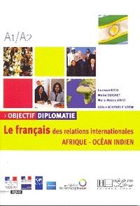 OBJECTIF DIPLOMATIE : LE FRANCAIS DES RALATIONS INTL AFRIQUE-OCEAN INDIEN
